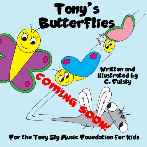 Coming Soon Tony's Butterflies